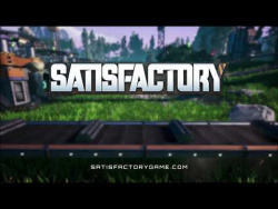Satisfactory reveal - PC Gaming Show 2018