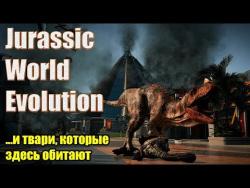 Кровавый Динозавролэнд   Jurassic World Evolution