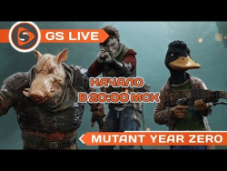 Mutant Year Zero: Road to Eden. Стрим GS LIVE