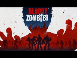 Bloody Zombies - Launch Trailer