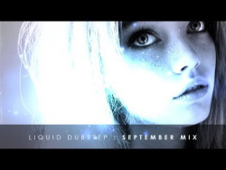 Best Liquid Dubstep - September Mix