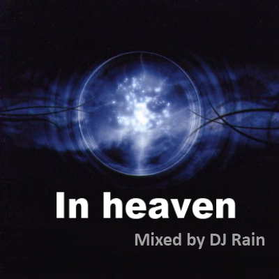 DJ Rain - In heaven 2012