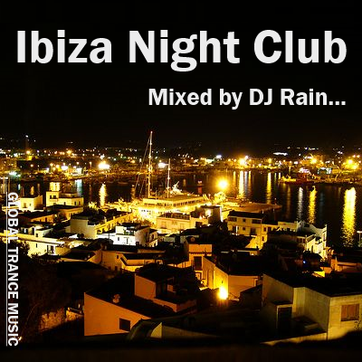 DJ Rain - Ibiza Night Club 2012