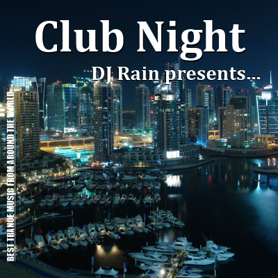 DJ Rain - Club Night