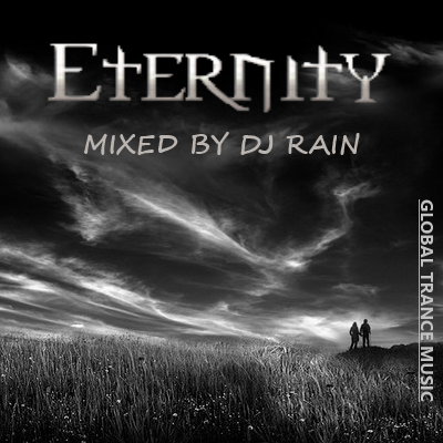 DJ Rain - Eternity 2013
