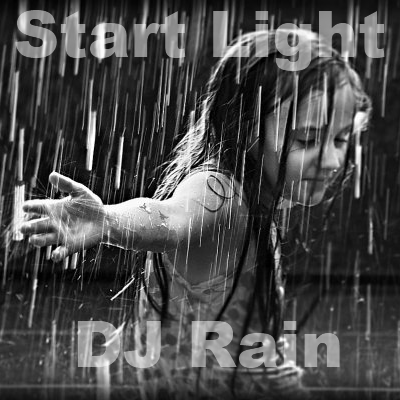 DJ Rain - Start Light 2012