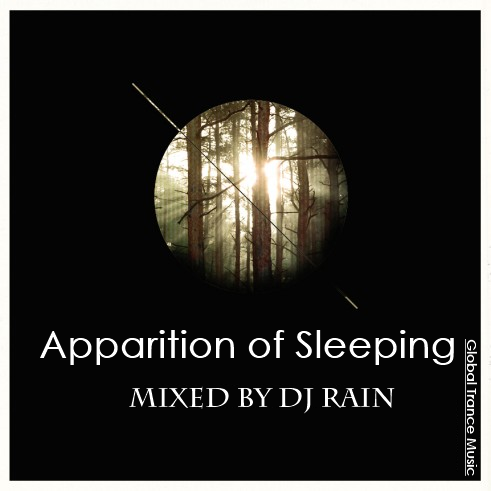 DJ Rain - Apparition of Sleepin 2012