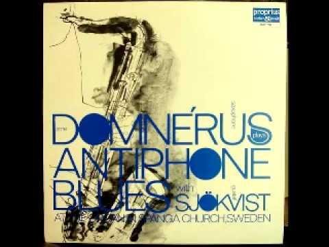 Любителям блюза - Arne Domnerus - Antiphone Blues