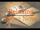 Bossa Nova Instrumental Music - Chill Out Music - Background Music
