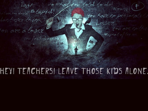 Teachers leave those kids alone!
