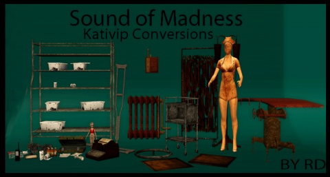 Sound of Madness - Conversions by RD