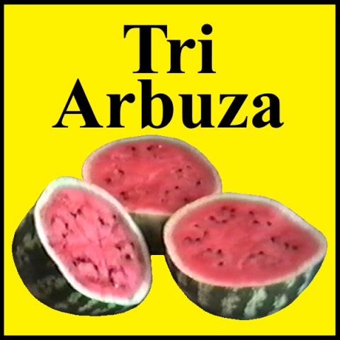 Tri Arbuza