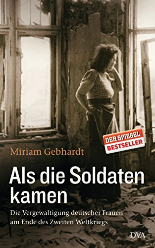 Книга немецкого профессора Мириам Гебхардт «Когда пришли солдаты» вызвала шок в Европе