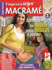 Empezar a tejer macrame № 1 2006г. (макраме)